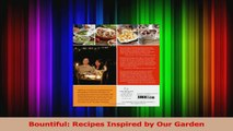 PDF Download  Bountiful Recipes Inspired by Our Garden PDF Online
