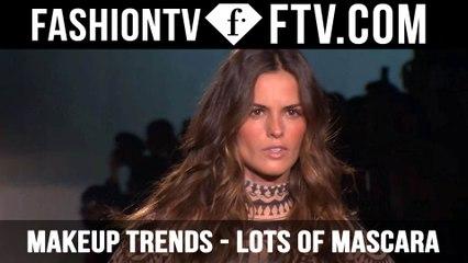 Makeup Trends F/W 2015/16 Lots of Mascara | FTV.com