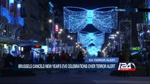 Brussels cancels New Year's eve celebrations over terror alert
