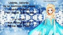 """La Reine des Neiges - """"Liberée, Délivrée"""" paroles"""