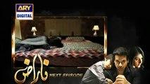 Naraaz next Episode 6 Promo on ARY Digital drama– 7th Dec 2015