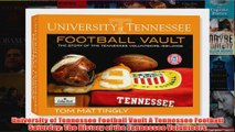 University of Tennessee Football Vault A Tennessee Football Saturday The History of the