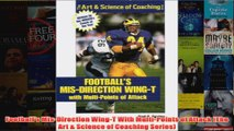 Footballs MisDirection WingT With MultiPoints of Attack The Art  Science of Coaching