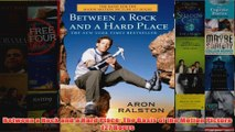 Between a Rock and a Hard Place The Basis of the Motion Picture 127 Hours