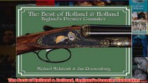 The Best of Holland  Holland Englands Premier Gunmaker