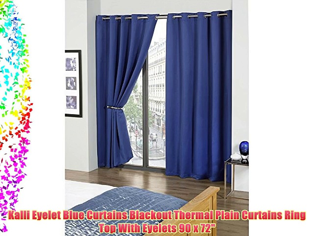 Kalli Eyelet Blue Curtains Blackout Thermal Plain Curtains Ring Top With Eyelets 90 x 72