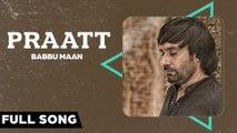 Babbu Maan - Praatt - Itihaas - Full Song