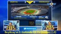 Beşiktaş 3-2 Fenerbahçe & Derbideki Gol Anlarında BJK TV ve FB TV - YouTube