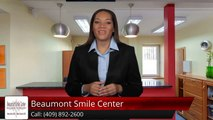 Beaumont Smile Center Beaumont         Remarkable         5 Star Review by Mitch
