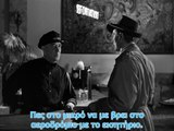 Out of the Past.(1947).Part 2.(GREEK SUBS)