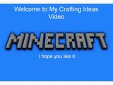 Minecraft Crafting Ideas
