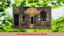 Read  The Royal Palaces of Spain Ebook Free