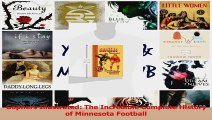 Gophers Illustrated The Incredible Complete History of Minnesota Football PDF