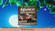 Download  Classic Japanese Racing Motorcycles Classic Racing Motorcycles Ebook Free