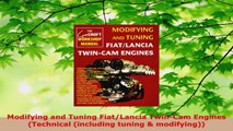 Read  Modifying and Tuning FiatLancia TwinCam Engines Technical including tuning  PDF Free