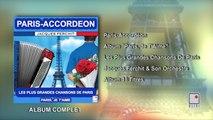 Jacques Ferchit - Paris-Accordéon - Les Grandes Chansons De Paris - Paris, Je t'aime - Album Complet