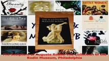 PDF Download  The Sculpture of Auguste Rodin The Collection of the Rodin Museum Philadelphia Read Full Ebook