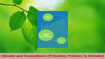 Read  Climate and Ecosystems Princeton Primers in Climate Ebook Free