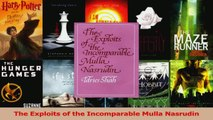 PDF Download  The Exploits of the Incomparable Mulla Nasrudin PDF Online