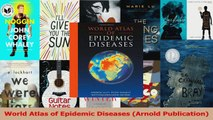 PDF Download  World Atlas of Epidemic Diseases Arnold Publication Download Full Ebook