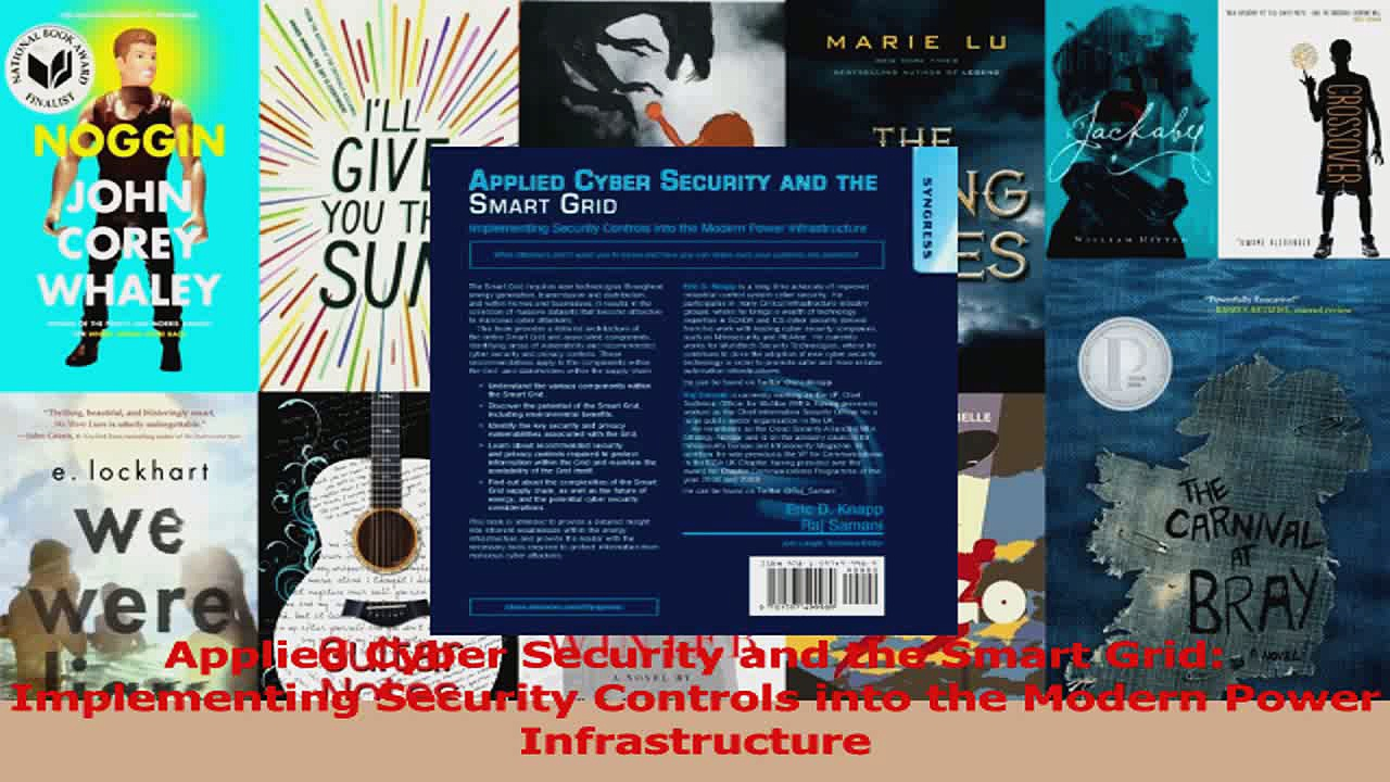 PDF Download  Applied Cyber Security and the Smart Grid Implementing Security Controls into the Modern Read Full Ebook