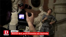 Manon Bril, prof d'histoire façon YouTube