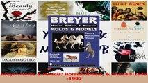 PDF Download  Breyer Molds  Models Horses Riders  Animals 19501997 Download Full Ebook