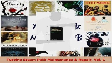PDF Download  Turbine Steam Path Maintenance  Repair Vol 1 PDF Full Ebook