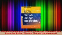 PDF Download  Climate Change and Health Improving Resilience and Reducing Risks Climate Change Download Full Ebook