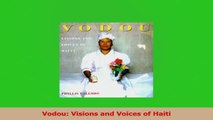 PDF Download  Vodou Visions and Voices of Haiti Download Online