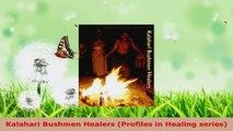 Read  Kalahari Bushmen Healers Profiles in Healing series PDF Free