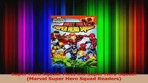 PDF Download  Super Hero Squad Meet the Super Hero Squad Marvel Super Hero Squad Readers Download Full Ebook