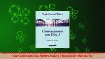 PDF Download  Conversaciones con Dios 3 Conversaciones Con Dios  Conversations With God Spanish Read Full Ebook