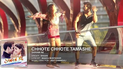 Chhote Chhote Tamashe Full Song (Audio) | 'SANAM RE' | Pulkit Samrat, Yami Gautam