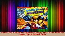 PDF Download  Super Hero Squad Magneto Versus Wolverine Marvel Super Hero Squad 8x8 Read Full Ebook