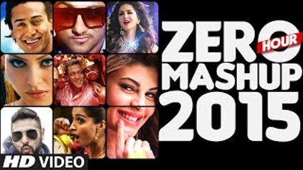 ZERO HOUR MASHUP 2015 - Best of Bollywood - DJ Kiran Kamat