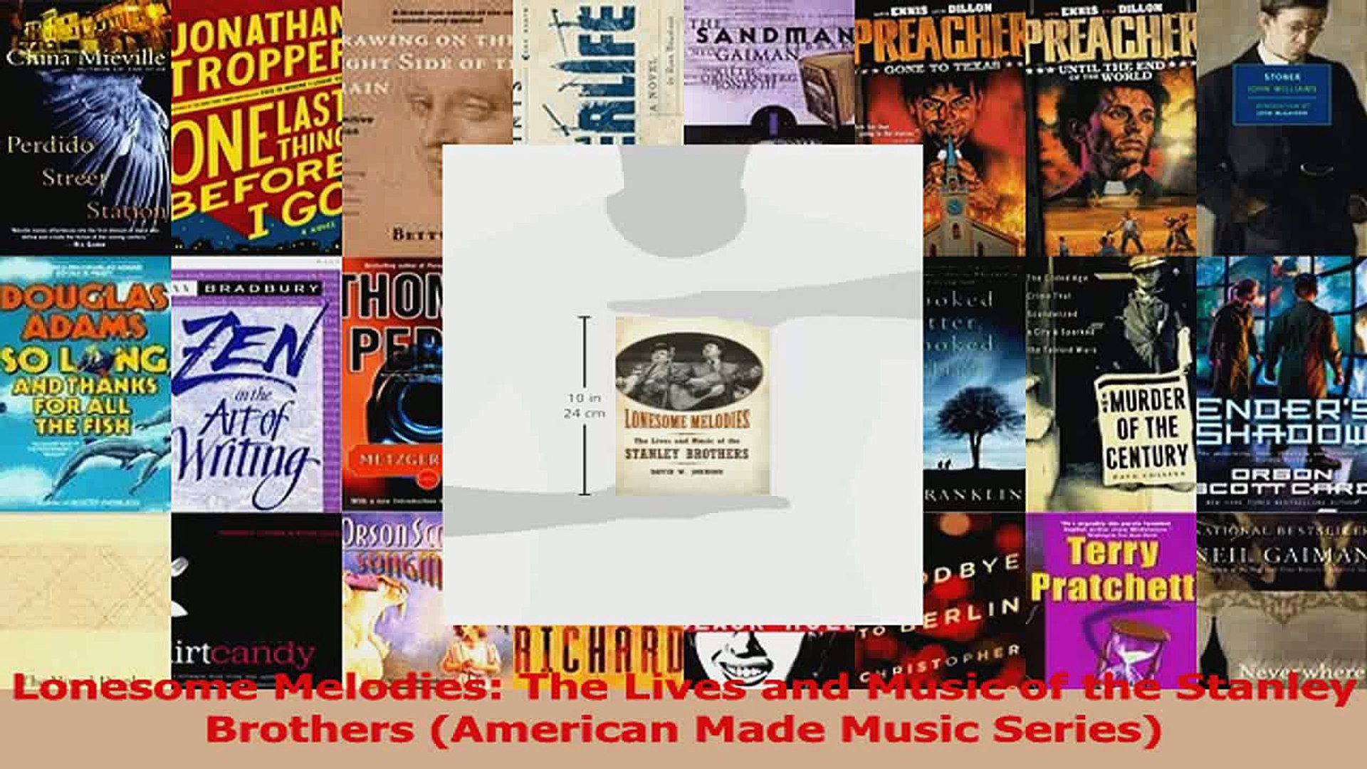 PDF Download  Lonesome Melodies The Lives and Music of the Stanley Brothers American Made Music Down