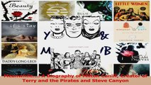 PDF Download  Meanwhile A Biography of Milton Caniff Creator of Terry and the Pirates and Steve Read Online