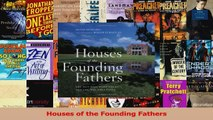 PDF Download  Houses of the Founding Fathers PDF Full Ebook
