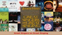 PDF Download  Great Singers on Great Singing Download Full Ebook