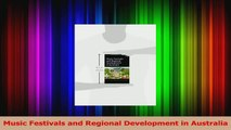 PDF Download  Music Festivals and Regional Development in Australia Download Online