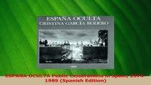 Download  ESPANA OCULTA Public Celebrations in Spain 19741989 Spanish Edition PDF Online