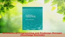 Read  Architectural Programming and Predesign Manager Routledge Revivals EBooks Online