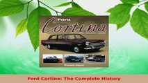 Download  Ford Cortina The Complete History PDF Free