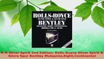 Download  RR Silver Spirit 2nd Edition RollsRoyce Silver Spirit  Silvre Spur Bentley PDF Free