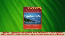 Read  Swiss  Bernese Oberland 2nd Edition A travel guide with specific trips to the mountains PDF Free
