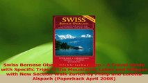 Download  Swiss Bernese Oberland  4th Edition  A Travel Guide with Specific Trips to the Mountains PDF Online