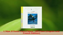Read  LAlpe DHuez Hors Pistes  Off Piste English and French Edition PDF Free