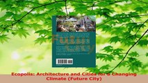 Read  Ecopolis Architecture and Cities for a Changing Climate Future City PDF Online