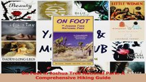 On Foot in Joshua Tree National Park A Comprehensive Hiking Guide Read Online